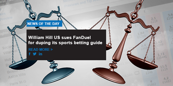 William Hill US sues FanDuel for duping its sports betting guide