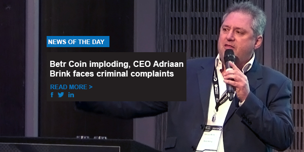 Betr Coin imploding, CEO Adriaan Brink faces criminal complaints
