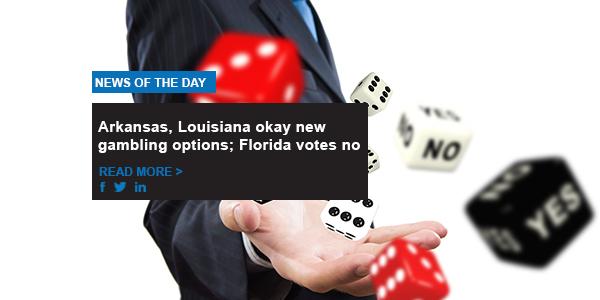Arkansas, Louisiana okay new gambling options; Florida votes no