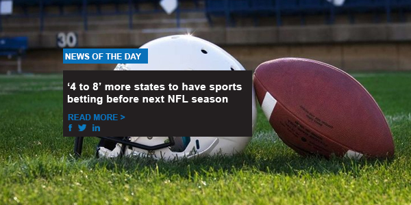 '4 to 8' more states to have sports betting before next NFL season