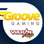Groove Gaming groovy over Vulkan brands content deal