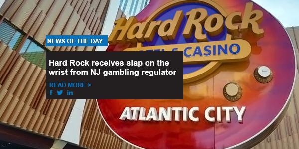 Hard Rock receives slap on the wrist from NJ gambling regulator