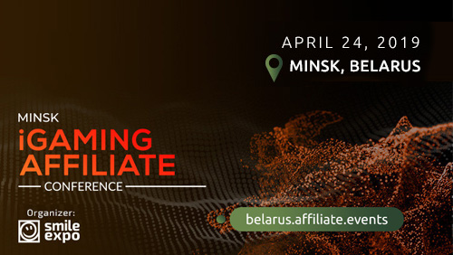 For the first time ever in Belarus – Minsk iGaming Affiliate Conference – event for affiliates, gaming operators, and SEO specialists