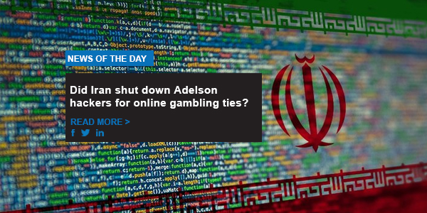 Did Iran shut down Adelson hackers for online gambling ties?