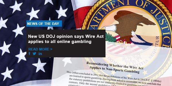 New US DOJ opinion says Wire Act applies to all online gambling