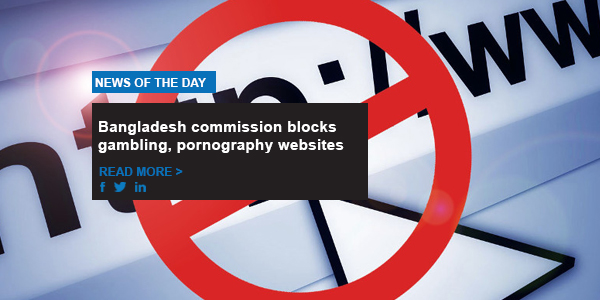 Bangladesh commission blocks gambling, pornography websites