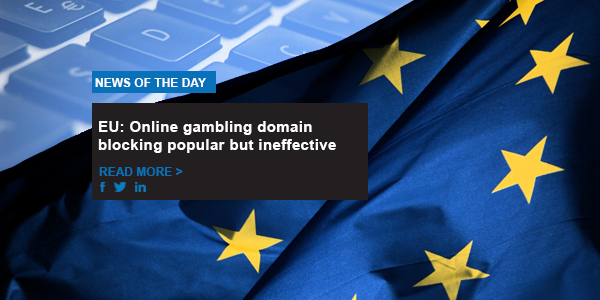 EU: online gambling domain blocking popular but ineffective