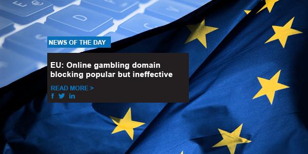 EU: online gambling domain blocking popular but ineffective