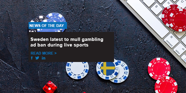 Sweden latest to mull gambling ad ban during live sports