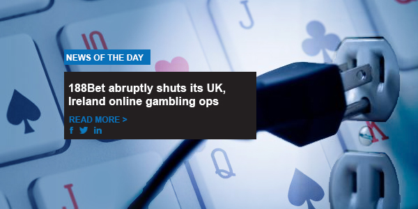 188Bet abruptly shuts its UK, Ireland online gambling ops