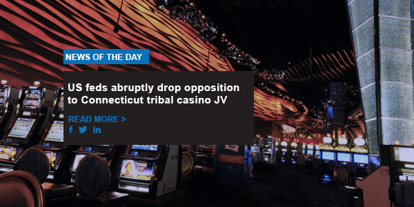 US feds abruptly drop opposition to Connecticut tribal casino JV