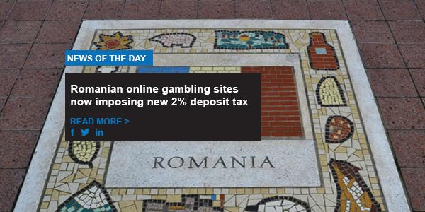 Romanian online gambling sites now imposing new 2% deposit tax