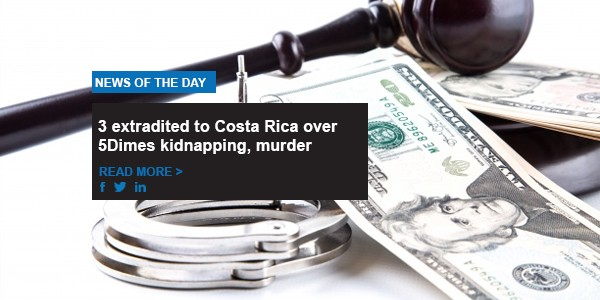 3 extradited to Costa Rica over 5Dimes kidnapping, murder