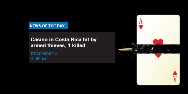 Casino in Costa Rica hit by armed thieves, 1 killed