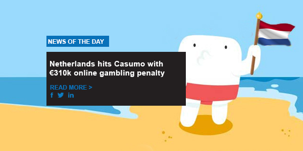 Netherlands hits Casumo with €310k online gambling penalty