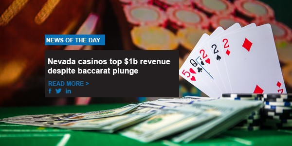Nevada casinos top $1b revenue despite baccarat plunge