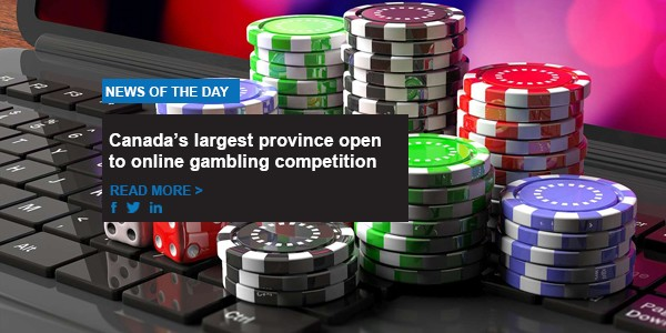 Canada's largest province open to online gambling competition