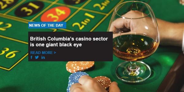 British Columbia's casino sector is one giant black eye