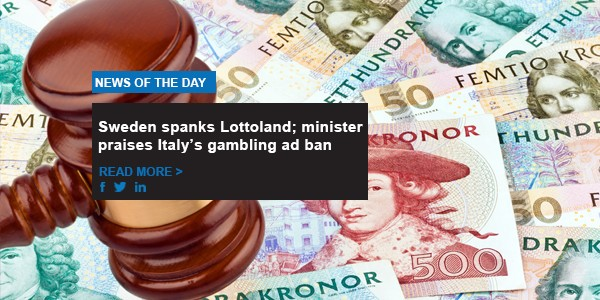 Sweden spank Lottoland; minister praises Italy's gambling ad ban