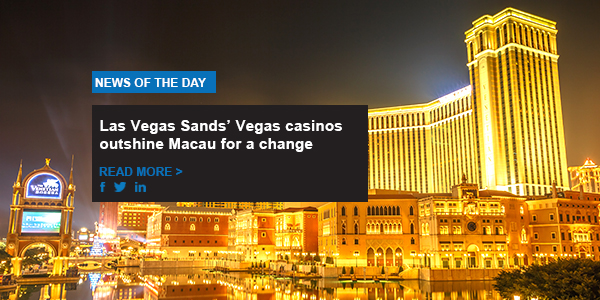 Las Vegas Sands' Vegas casinos outshine Macau for a change