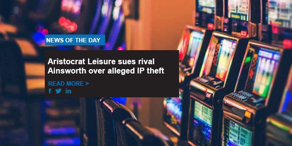 Aristocrat Leisure sues rival Ainsworth over alleged IP theft