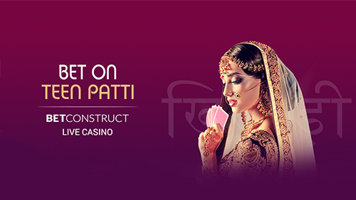 BetConstruct introduces bet-on Teen Patti game
