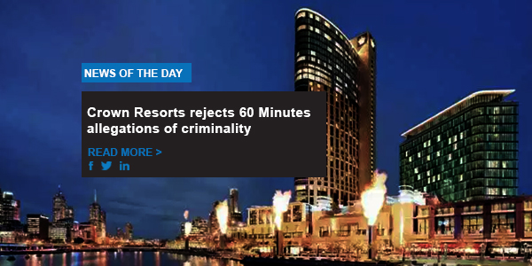 Crown Resorts rejects 60 Minutes allegations of criminality