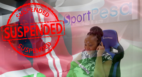 SportPesa, Betin and Betway's Kenya betting licenses suspended