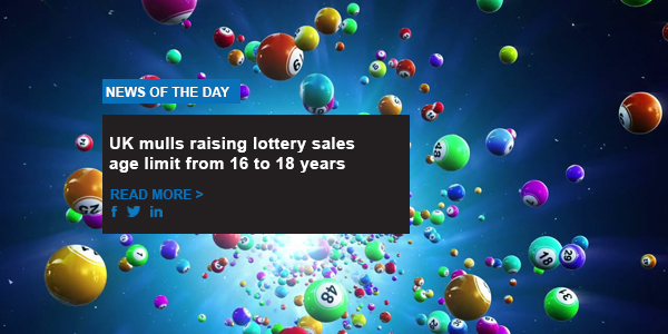 UK mulls raising lottery sales age limit from 16 to 18 years