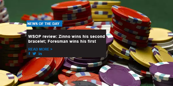 WSOP review: Zinno wins his second bracelet; Foresman wins his first