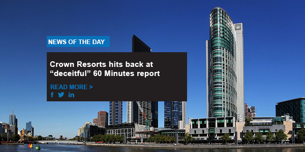 "Crown Resorts hits back at ""deceitful"" 60 Minutes report"