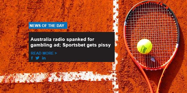 Australia radio spanked for gambling ad; Sportsbet gets pissy