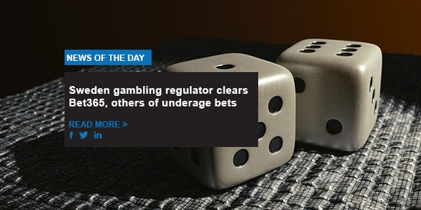 Sweden gambling regulator clears Bet365, others of underage bets
