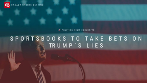 Bookmaker launches betting markets for Donald Trump's Lies