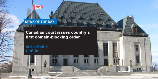 Canadian court issues country's first domain-blocking order