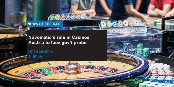Novomatic's role in Casinos Austria to face gov't probe