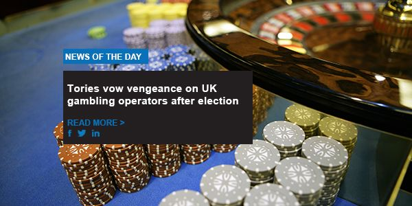 Tories vow vengeance on UK gambling operators after election