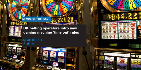 UK betting operators intro new gaming machine 'time out' rules