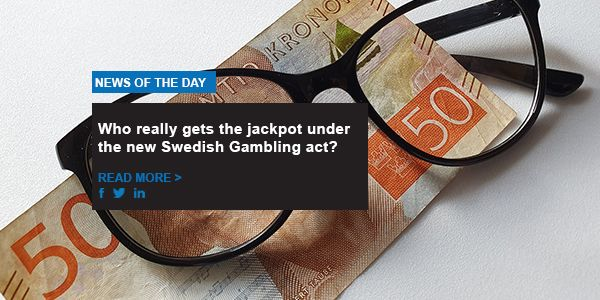 Who really gets the jackpot under the new Swedish Gambling act?