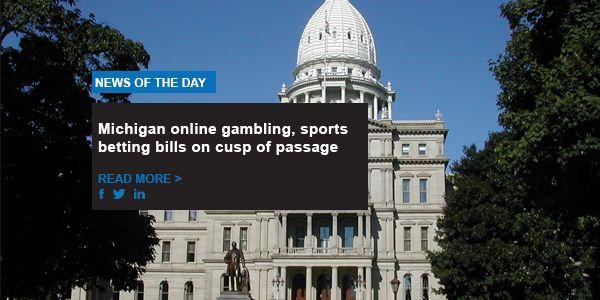 Michigan online gambling, sports betting bills on cusp of passage