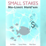 Poker in Print: Small Stakes No-Limit Hold'em (2010)