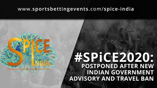 spice-india-2020-postponed-after-new-indian-government-advisory-and-travel-ban-2