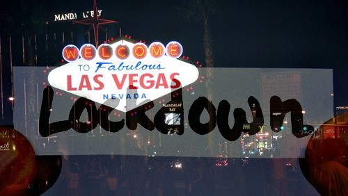 las-vegas-lockdown-continues-but-does-it-even-matter-1