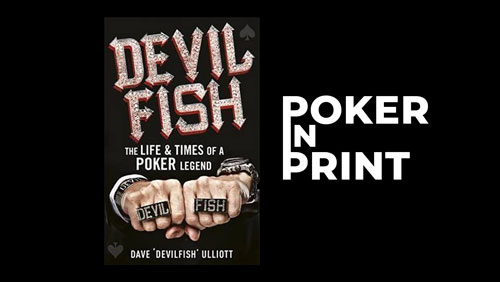 poker-in-print-devilfish-the-life-times-of-a-poker-legend