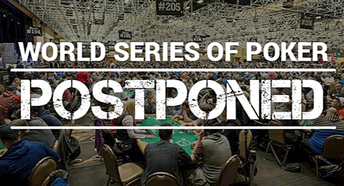 WSOP Officially Postponed - Fall Edition Planned