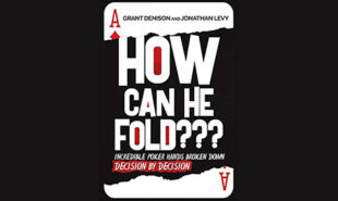 Poker-in-Print-How-Can-He-Fold-2019