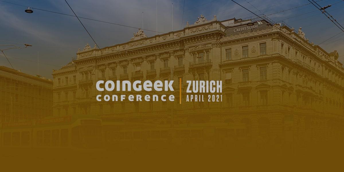 coingeek-vii-live-from-zurich-switzerland-april-2021_feature1-min