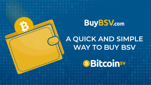 "A poster with the headline ""A quick and simple way to buy BSV"""
