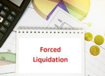 Forced liquidation